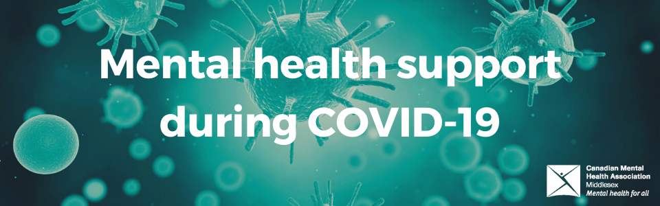 Mental Health Support during COVID-19